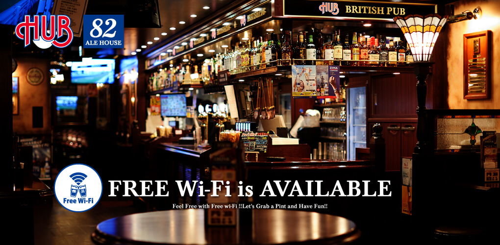 FREE Wi-Fi is AVAILABLE.Feel Free with Free wi-Fi !!Let's Grab a Pint and Have